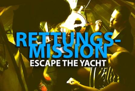 Rettungsmission Escape the Yacht