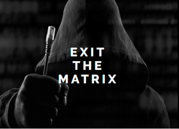 Exit the Matrix